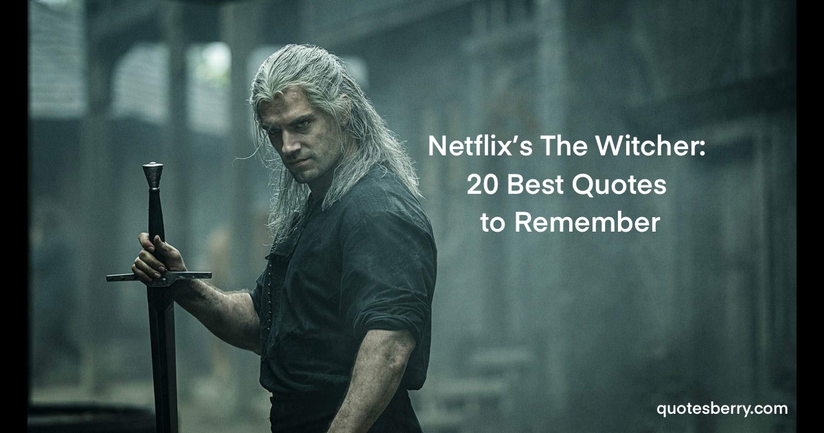 Netflix's The Witcher: 20 Best Quotes to Remember